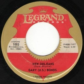 Gary 'U.S.' Bonds - New Orleans / Please Forgive Me