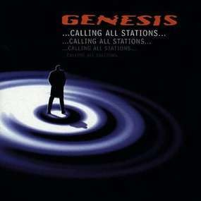Genesis - Calling All Stations