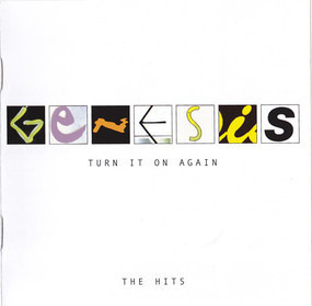 Genesis - Turn It On Again (The Hits)