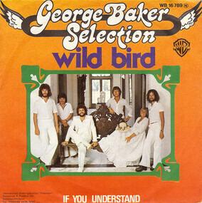 George Baker - Wild Bird