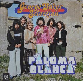 George Baker - Paloma Blanca