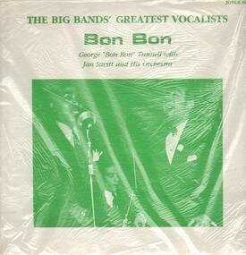 "George ""Bon Bon"" Tunnell - Bon Bon"