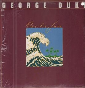 George Duke - Pacific Jazz