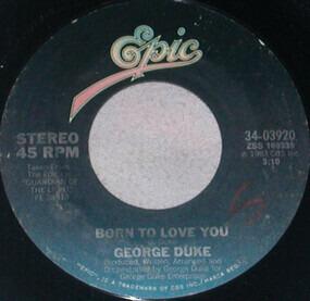 George Duke - Born To Love You