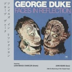 George Duke - Faces in Reflection