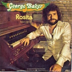 George Baker - Rosita / Mama's Coat