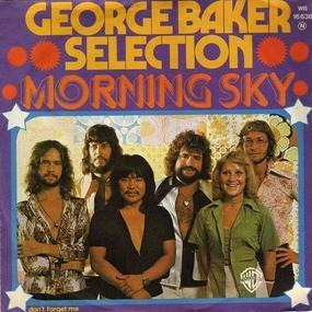 George Baker - Morning Sky / Don't Forget Me