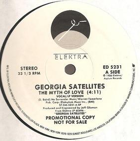 The Georgia Satellites - The Myth Of Love