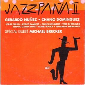 Gerardo Nunez - Jazzpaña II