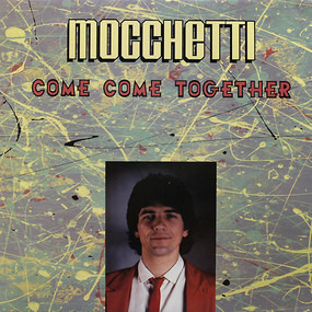 Gianni Mocchetti - Come Come Together