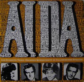 Giuseppe Verdi - Aida • Grosser Querschnitt In Italienischer Sprache