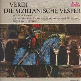 Giuseppe Verdi - Die Sizillianische Vesper, Chor Und Symphonie-Orchester Des Hessischen Rundfunks , Dirigent: Kurt S