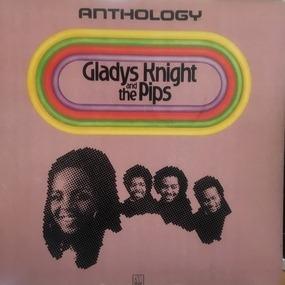 Gladys Knight & the Pips - Anthology