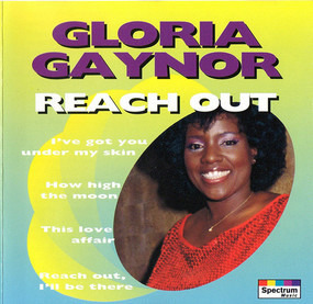 Gloria Gaynor - Reach Out