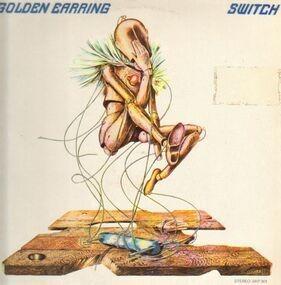 Golden Earring - Switch