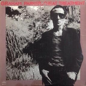 Graham Parker & the Rumour - Heat Treatment