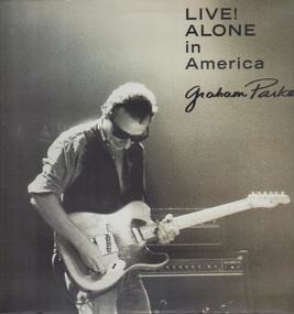 Graham Parker - Live! Alone in America