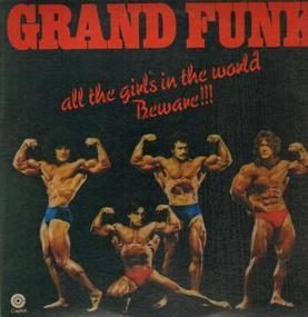 Grand Funk Railroad - All The Girls In The World Beware !!!
