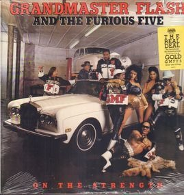 Grandmaster Flash & the Furious Five - On the Strength