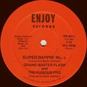 Grandmaster Flash & the Furious Five - Super Rappin No. 2