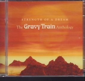 Gravy Train - Strength Of A Dream