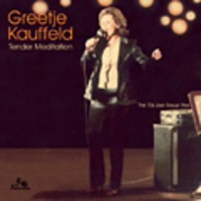 Greetje Kauffeld - Tender Meditation