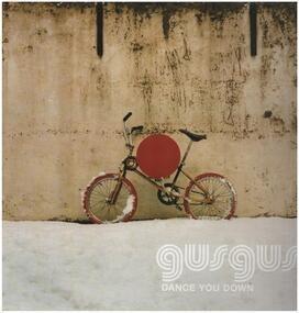Gus Gus - Dance You Down