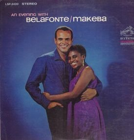 Harry Belafonte - An Evening with Belafonte/Makeba
