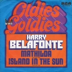 Harry Belafonte - Matilda / Island In The Sun