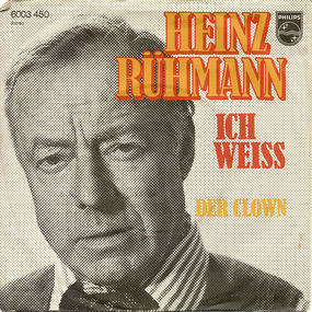 Heinz Rühmann - Ich Weiß / Der Clown