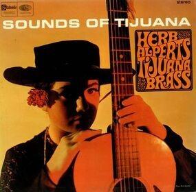 Herb Alpert & The Tijuana Brass - Sounds Of Tijuana