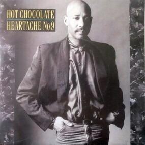 Hot Chocolate - Heartache No. 9