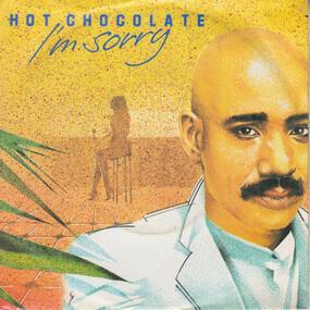Hot Chocolate - I'm Sorry