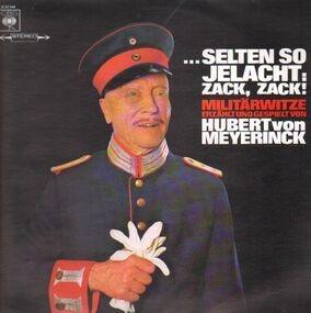 Hubert Von Meyerinck - Selten so gelacht: Zack Zack!