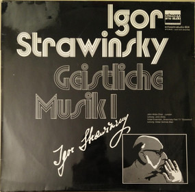 Igor Stravinsky - Geistliche Musik 1