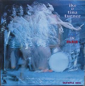 Ike & Tina Turner - Live In Paris