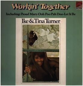 Ike & Tina Turner - Workin' Together