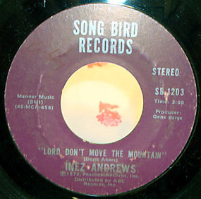 Inez Andrews - Lord Don't Move The Mountain