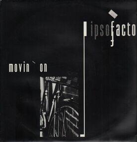 Ipso Facto - Movin' On