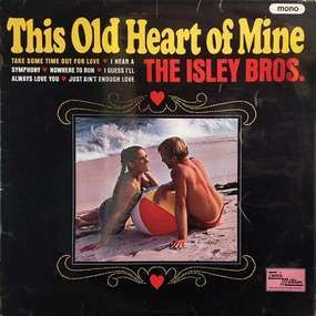 The Isley Brothers - This Old Heart of Mine