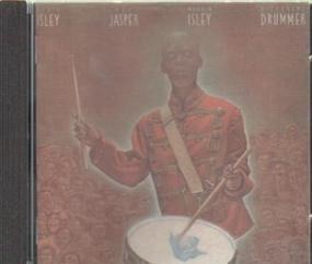 Isley/Jasper/Isley - Different Drummer