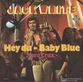 Jack White - Hey Du - Baby Blue