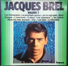 Jacques Brel - Volume 2
