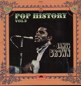 James Brown - Pop History Vol. 3