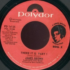 James Brown - There It Is Part 1 / There It Is Part 1