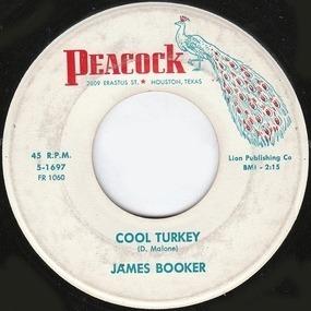 James Booker - Cool Turkey / Gonzo