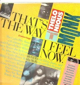 Donald Fagen - That's The Way I Feel Now: A Tribute To Theolonious Monke