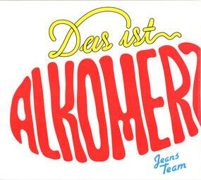 Jeans Team - Das Ist Alkomerz!