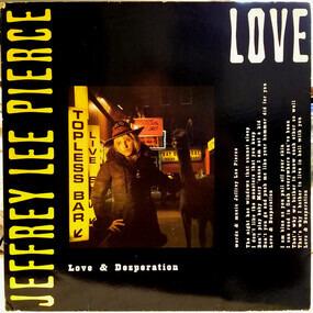 Jeffrey Lee Pierce - Love & Desperation