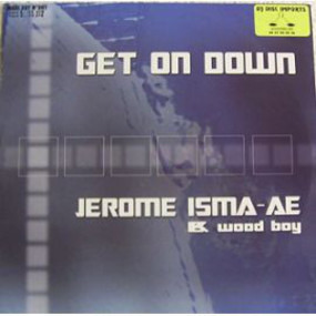 Jerome Isma-Ae - Get on Down